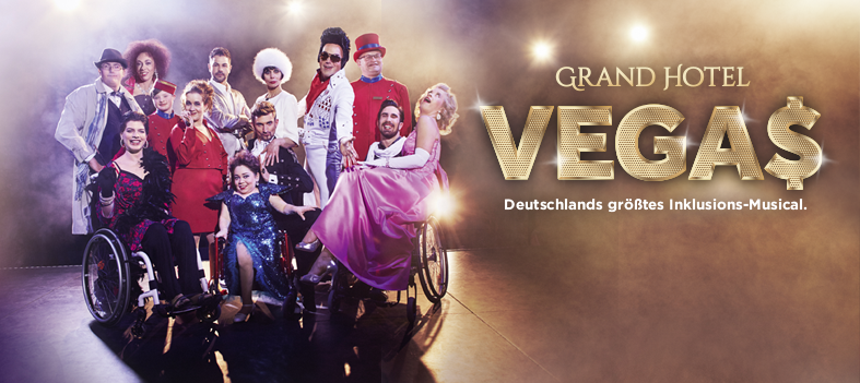 Ab 10. Juni Tickets für das Inklusionsmusical Grand Hotel Vegas!